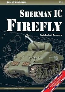 Casemate books Armor Photo Gallery 21- Sherman IC Firefly -- Military History Book -- #apg21