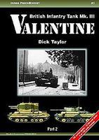 Casemate Armor Photo History 3- British Infantry Tank Mk III Valentine Pt.2 Military History Book #aph3