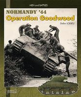 Casemate Men & Battles 3- Operation Goodwood Normandy 44 Military History Book #mb3