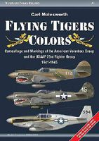Casemate Flying Tiger Colors Camouflage & Markings of the American Volunte Military History Book #wcg1