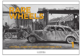 Canfora Rare Wheels Vol.1- A Pictorial Journey of Lesser-Known Soft-Skins 1943-45 (Hardback)