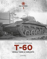 Canfora Red Machines Vol.1- T60 Small Tank & Variants (Hardback)