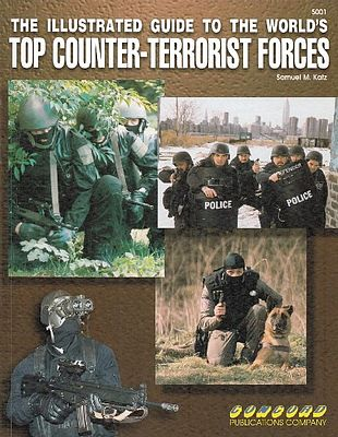 Concord Publications Illustrated Guide to the Worlds Top Counter Terrorist Forces -- Military History Book -- #5001