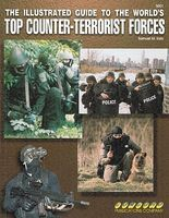 Concord Illustrated Guide to the Worlds Top Counter Terrorist Forces Military History Book #5001