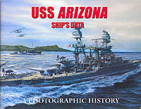 Classic Warships Publication USS Arizona Ship's Data- A Photographic History -- Military History Book -- #204