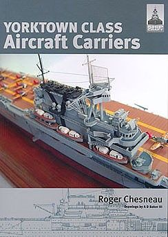 Classic Warships Publication Shipcraft- Yorktown Class Aircraft Carriers (Re-Issue) -- Military History Book -- #sc3