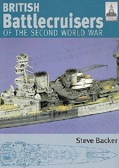 Classic Warships Publication Shipcraft- British Battle Cruisers of WWII -- Military History Book -- #sc7