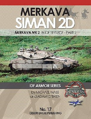 Desert Eagle Publishing IDF Armor- Merkava Siman Mk 2 in IDF Service Part 2