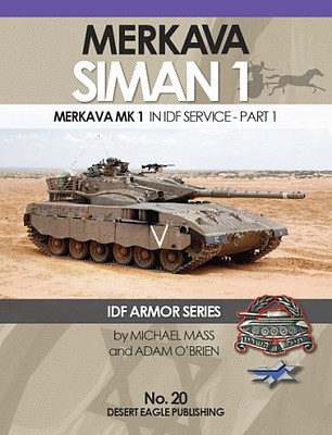 Desert Eagle Publishing IDF Amro- Merkava Siman 1 in IDF Service Part 1
