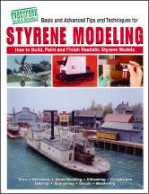 Evergreen Basic/Advanced Tips and Techniques For Styrene Modeling