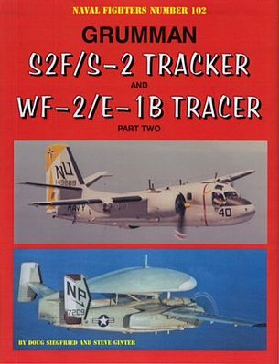 Ginter Books Naval Fighters- Grumman S2F/S2 Tracker & WF2/E1B Tracer Pt.2