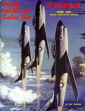 Ginter Books Air Force Legends- North America Sabre Jet F86D/K/L Pt.1 -- Military History Book -- #202