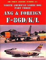 GinterBooks Air Force Legends- North American Sabre Dog Pt.3 ANG & Foreign F86D/K/L Military Hist #211