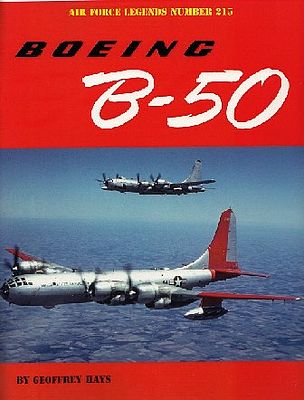 Ginter Books Air Force Legends- Boeing B50 -- Military History Book -- #215
