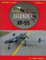 GinterBooks Air Force Legends- Curtiss Ascender XP55 Military History Book #217