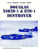 GinterBooks Naval Fighters- McDonnell Douglas XSB2D1 & BTD1 Destroyer Military History Book #30