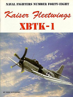 Ginter Books Naval Fighters- Kaiser Fleetwings XBTK1