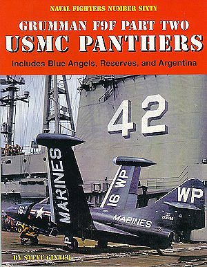 Ginter Books Naval Fighters- Grumman F9F Pt.2 USMC Panthers -- Military History Book -- #60