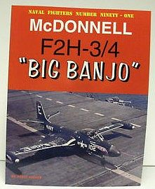 Ginter Books Naval Fighters- McDonnell F2H3/4 Big Banjo -- Military History Book -- #91