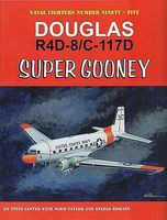 GinterBooks Naval Fighters- Douglas R4D8/C117D Super Gooney Military History Book #95