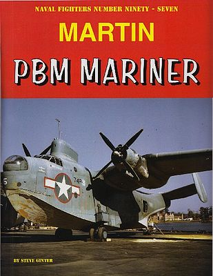 Ginter Books Naval Fighters- Martin PBM Mariner -- Authentic Scale Model Airplane Book -- #97