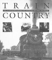Heimburger Train Country (Canadian Naitonal Railway) Softcover Model Railroading Book #47