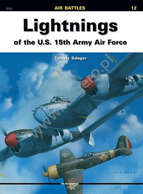 Kagero Books Air Battles- Lightnings of the US 15th Army Air Force