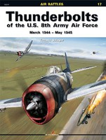 Kagero Air Battles- Thunderbolts of US 8th Army AF Mar 1944 - May 1945