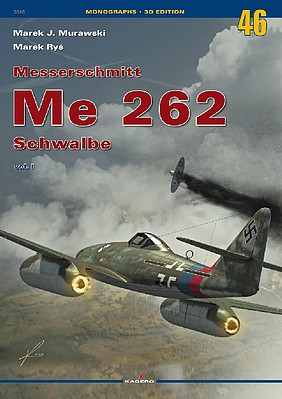 Kagero Books Monographs 3D Edition- Messerschmitt Me262 Schwalbe Vol.I