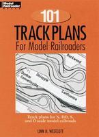 Kalmbach 101 Track Plans Model RR Model Railroad Book #12012