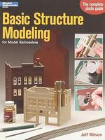Kalmbach Basic Structure Modeling for Model Railroaders Model Railroad Book #12258