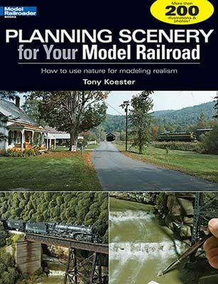 Kalmbach Planning Scenery for your Model Railroad -- Model Railroad Book -- #12410