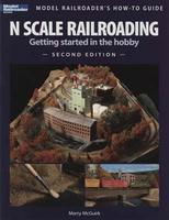 Kalmbach N Scale Model Railroading Second Edition Model Railroad Book #12428