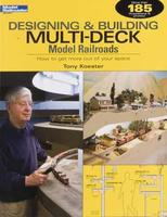 Kalmbach Designing & Building Multi-Deck Model Railroads Model Railroad Book #12434