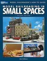 Kalmbach Model Railroading In Small Spaces 2nd Edition Model Railroad Book #12442