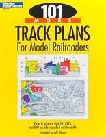 Kalmbach 101 More Track Plans for Model Railroaders Model Railroad Book #12443