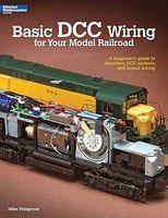 Kalmbach Basic DCC Wiring for Your Model Railroad Model Railroad Book #12448