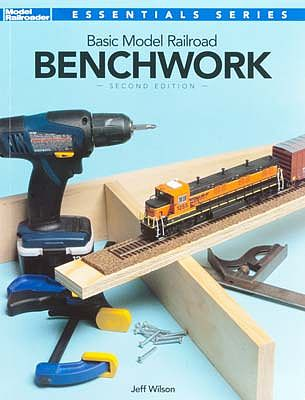 Kalmbach Basic Model Railroad Benchwork 2nd Edition -- Model Railroad Book -- #12469