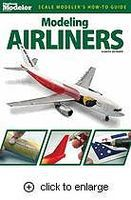 Kalmbach Modeling Airliners Authentic Scale Model Airplane Book #12470