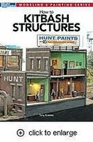 Kalmbach How To Kitbash Structures Model Railroad Book #12472