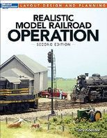 Kalmbach Realistc Model Railroad Opertaion 2nd Edition Model Railroad Book #12480