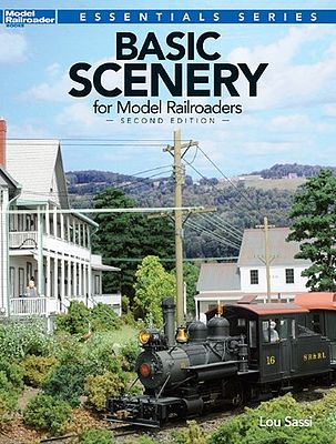 Kalmbach Basic Scenery For Model Railroaders 2nd Edition -- Model Railroad Book -- #12482