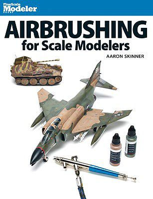 Kalmbach Airbrushing For Scale Modelers -- Model Railroad Book -- #12485