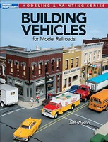 Kalmbach Building Vehicles for Model Railroads