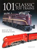 Kalmbach 101 Classic Toy Trains Model Railroad Book #64100