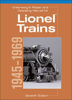 Kalmbach Repair and Operating Manual for Lionel Trains 1945-1969 Model Railroading Book #8160