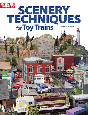 Kalmbach Scenery Techniques for Toy Trains -- How To Model Book -- #8400