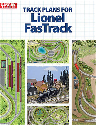 Kalmbach Publishing Lionel FasTrack Track Plans -- Model Railroading Book -- #108804