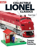Kalmbach Collectible Lionel Classics Treasures from the Postwar Era
