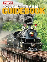 Kalmbach Tourist Trains Guidebook Sixth Edition